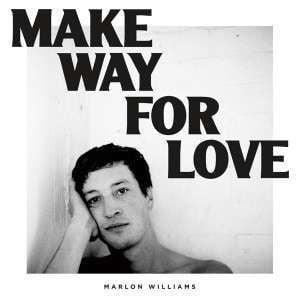 Make Way For Love