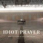 Idiot Prayer – Nick Cave Alone at Alexandria Palace
